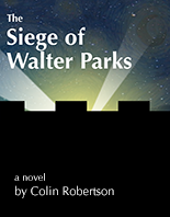 Cover: The Siege of Walter Parks